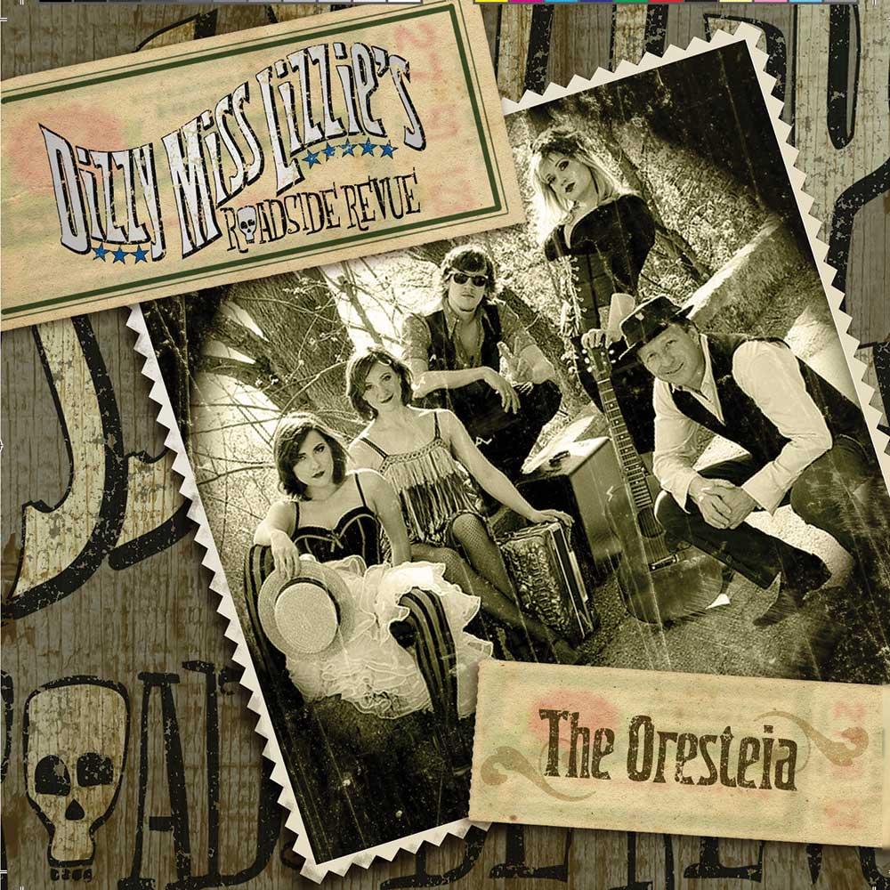 Dizzy Miss Lizzie's Roadside Revue, The Oresteia CD