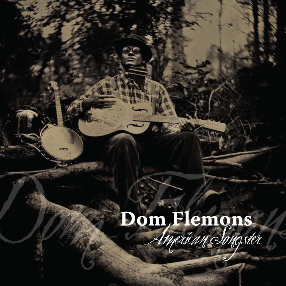 "Dom Flemmons ""American Songster"" CD"